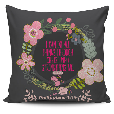 Image of I Can Do All Things Through Christ - Pillow Covers