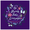 Be Strong Take Courage - Canvas Art - Dark Purple