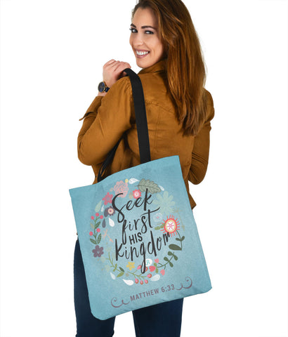 Seek First His Kingdom - Tote Bag
