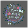 Be Strong Take Courage - Canvas Art - Dark Grey