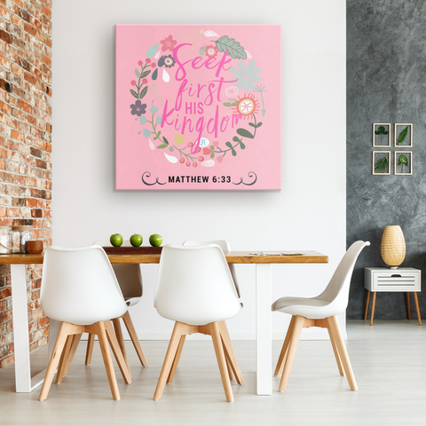 Seek First His Kingdom - Canvas Art - Pink