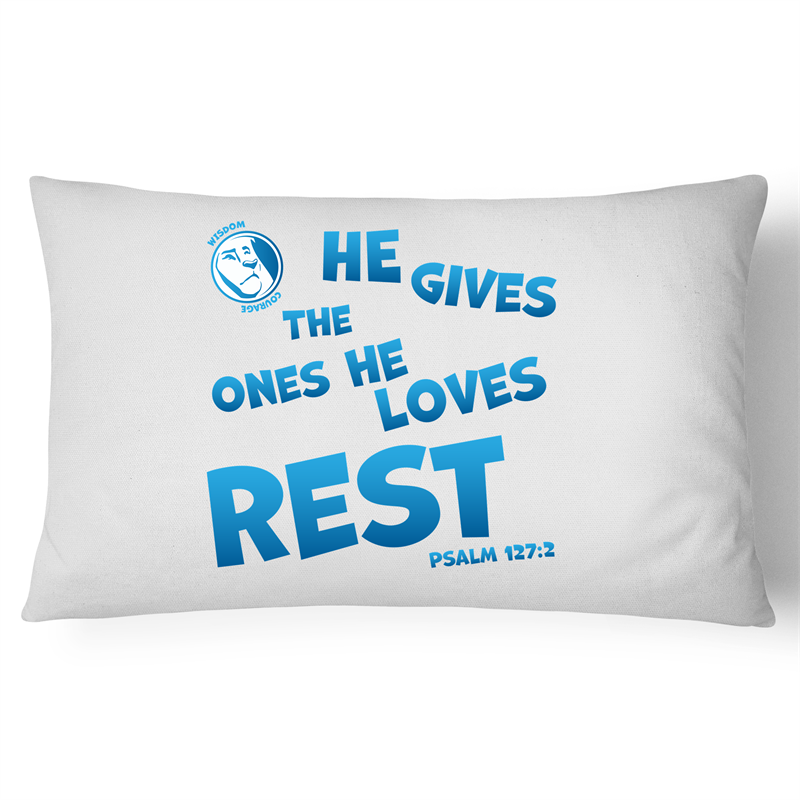 LD Pillow Case - Psalm 127:2