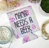 Drink Koozie Style Mama needs a beer