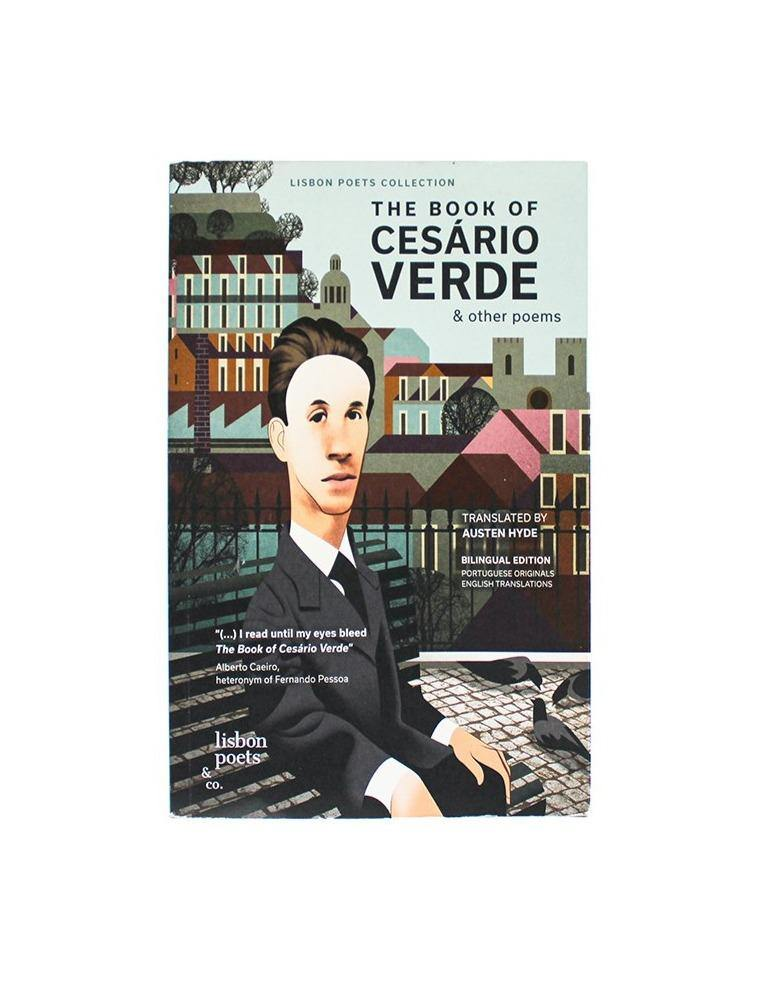THE BOOK OF CESÁRIO VERDE // and other poems, bilingual edition - Loja Real