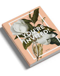 YOU'RE INVITED // Invitation Design for Every Occasion