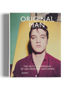 ORIGINAL MAN // The Tautz Compendium of less ordinary Gentlemen