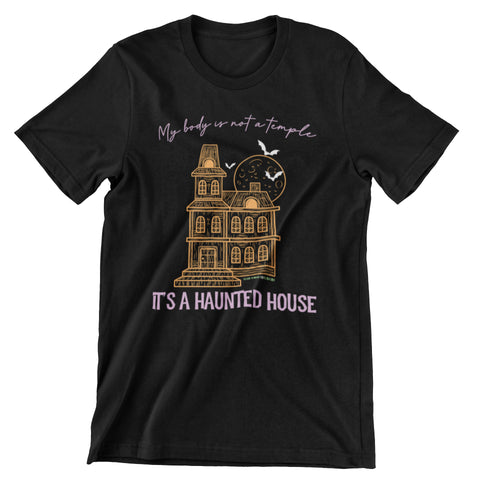 My Body is a Haunted House T-Shirt - Weird Vibes Worldwide