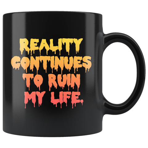 Reality Sucks Mug - Weird Vibes Worldwide