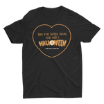 Every Night Is Halloween T-Shirt - Weird Vibes Worldwide