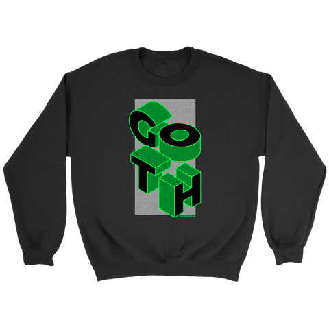 GOTH Sweatshirt - Weird Vibes Worldwide