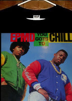 EPMD T shirt; EPMD You Gots To Chill T Shirt