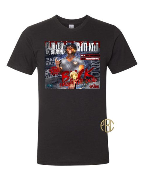 Chief Keef Back From The Dead Tee Shirt