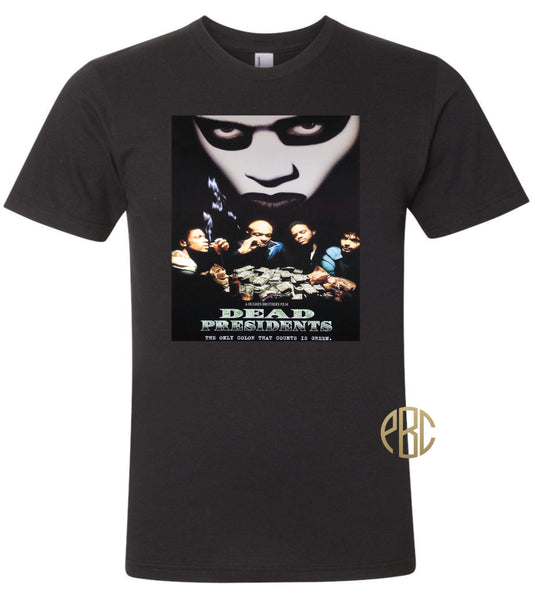 Dead Presidents Movie Poster T Shirt