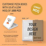 "CUSTOMISABLE 14"" WHITE OR BROWN PIZZA BOX (UP TO 3 COLOR PRINT) - 1,000PCS/UNIT"