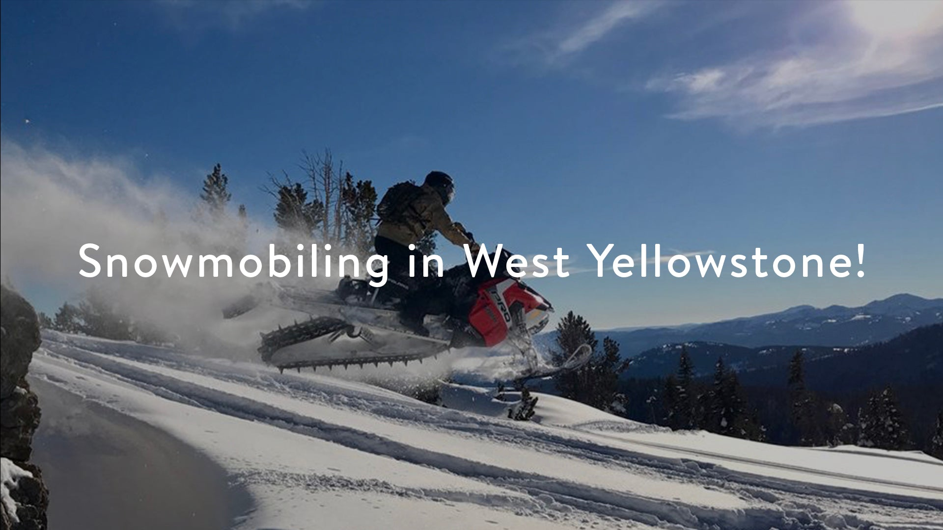 Snowmobiling in West Yellowstone (Coming Soon)