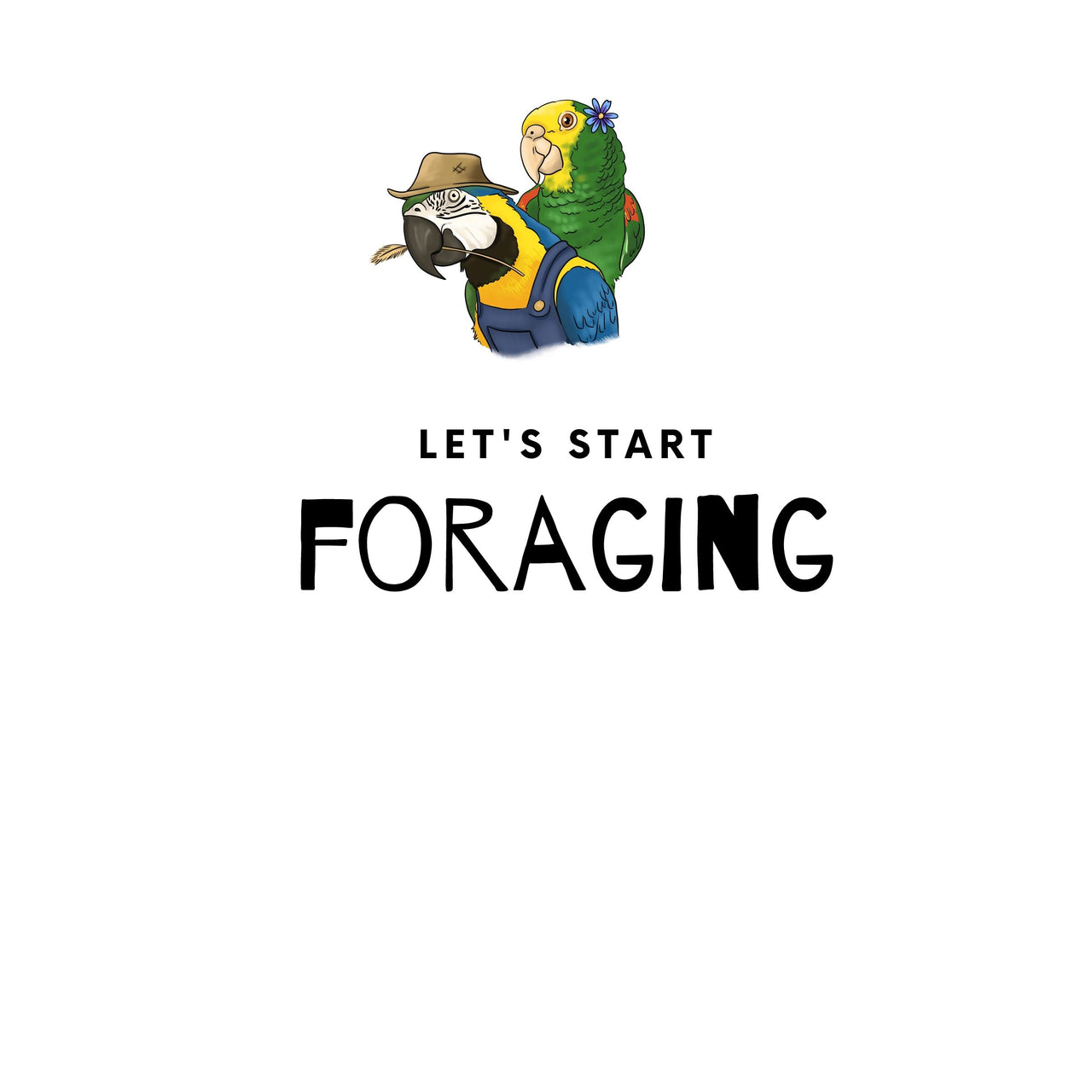 Let's Start Foraging