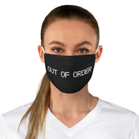 """OUT OF ORDER"" Fabric Face Mask"