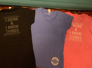 "Rusted Spoke V-Neck ""I Drink & I Know Things"" T-Shirt"