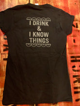"Load image into Gallery viewer, Rusted Spoke V-Neck ""I Drink & I Know Things"" T-Shirt"