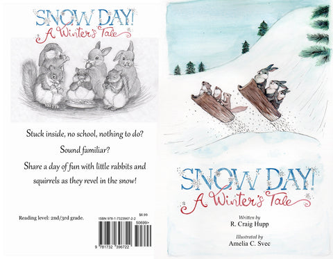 """Snow Day! - A Winter's Tale"""