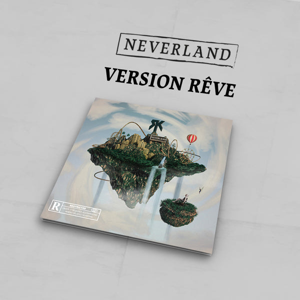 CD Dédicacé Version Rêve + Titre Bonus | Neverland