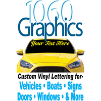 1060 Graphics Custom Vinyl Lettering & Decals