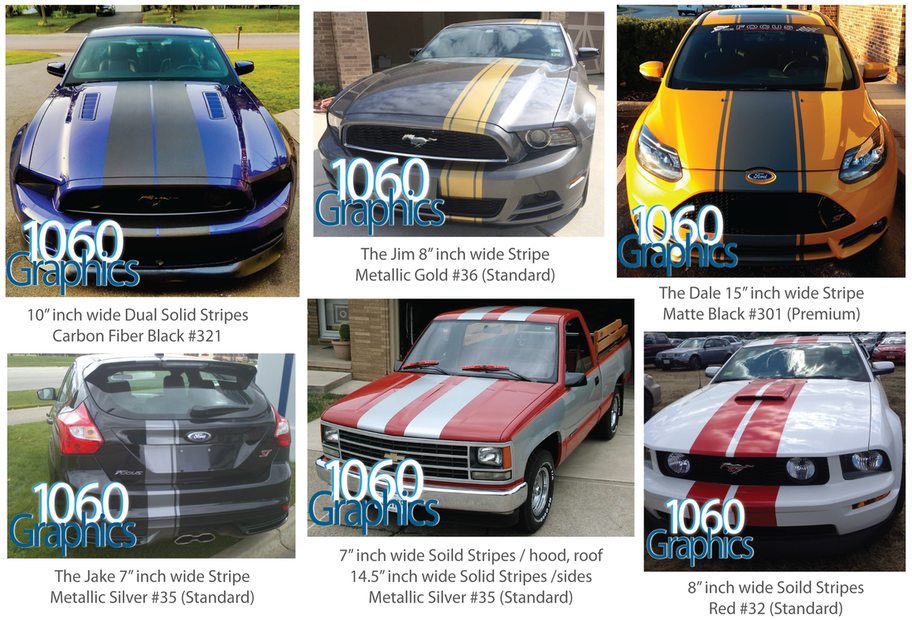 Your Custom Stripes may be made, using these Vinyl options:  Standard: Standard Stripes may be applied to flat surfaces and simple curves.  Premium: Premium Stripes may be applied to flat surfaces and complex curves. Vinyl: Premium Stripes are rated for at least 10-12+ years outdoor use, without fading or peeling.  Reflective: Reflective Stripes may be applied to flat surfaces and complex curves. Vinyl: Premium Reflective Stripes are rated for at least 7+ years outdoor use, without fading, peeling, or losing any of its reflective properties. Your stripes will become reflective at night when light hits them.  Carbon Fiber: Carbon Fiber Stripes may be applied to flat surfaces and complex curves. Vinyl: Premium 3M Professional Outdoor Rated Wrap Vehicle Vinyl.  Stripe Widths and Colors: We will make up your Stripes in any of our 88 different custom sized stripe width options. 1060 Graphics has one of the largest selections of custom made to order stripe sizes, vinyl types and colors in the world. We offer 12,590 Custom Racing Stripe variations, in stock and ready to order, everyday.   Customer Applied, 1060 Graphics Racing Stripe Photos.