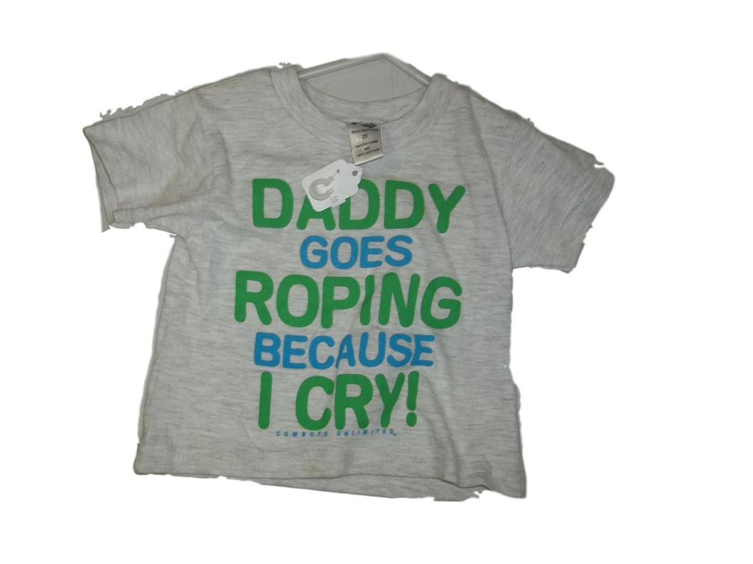 Daddy Goes Roping Because I Cry