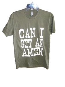 Can I Get An Amen Tshirt