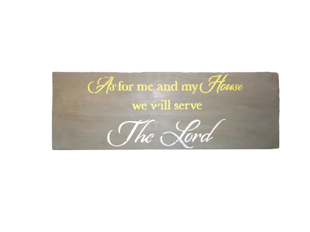 We Will Serve The Lord Sign