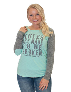 Rules Are Made To Be Broken Shirt