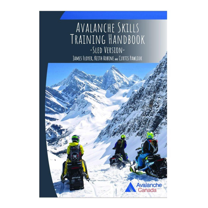 The Avalanche Skills Training Handbook | Floyer & Robine - Avalanche Safety Solutions