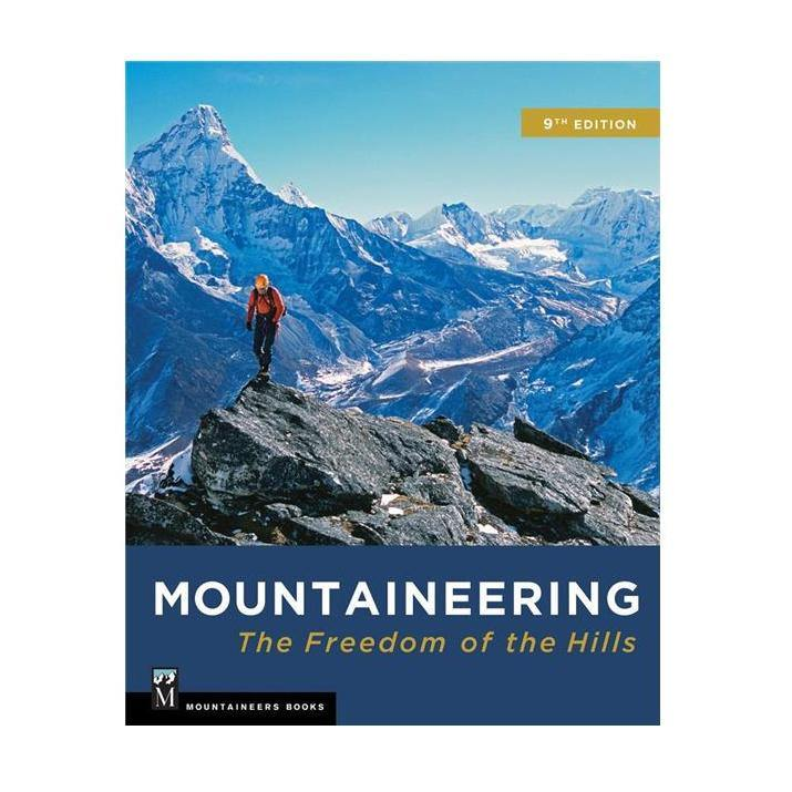 Mountaineering - Freedom of the Hills (9th Ed.) - Paperback
