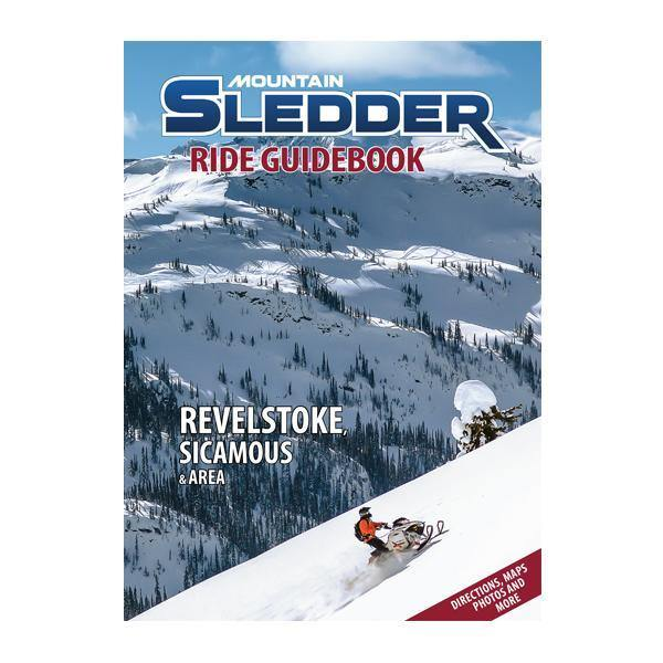 Mountain Sledder Ride Guidebook - Vol. 1 - Revelstoke, Sicamous & Area