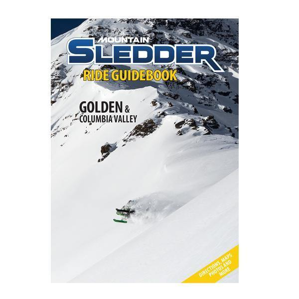 Mountain Sledder Ride Guidebook - Vol. 2 - Golden & Columbia Valley