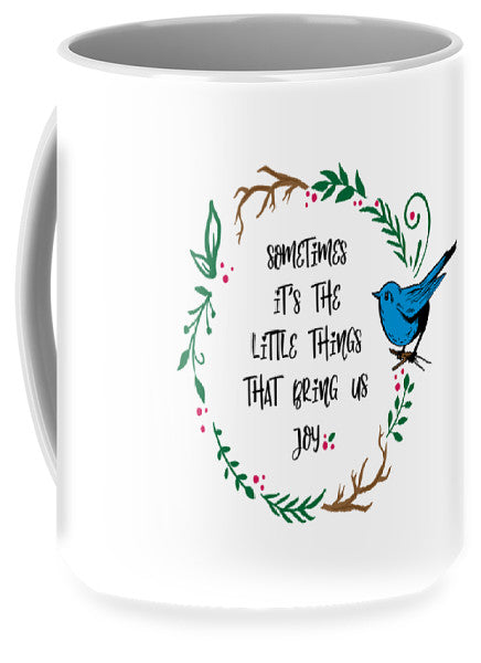 Its the Little Things - Mug