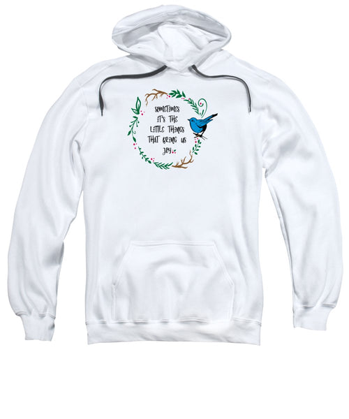 Its the Little Things - Sweatshirt