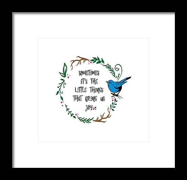 Its the Little Things - Framed Print
