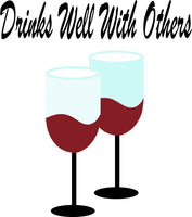Drinks Well with Others SVG