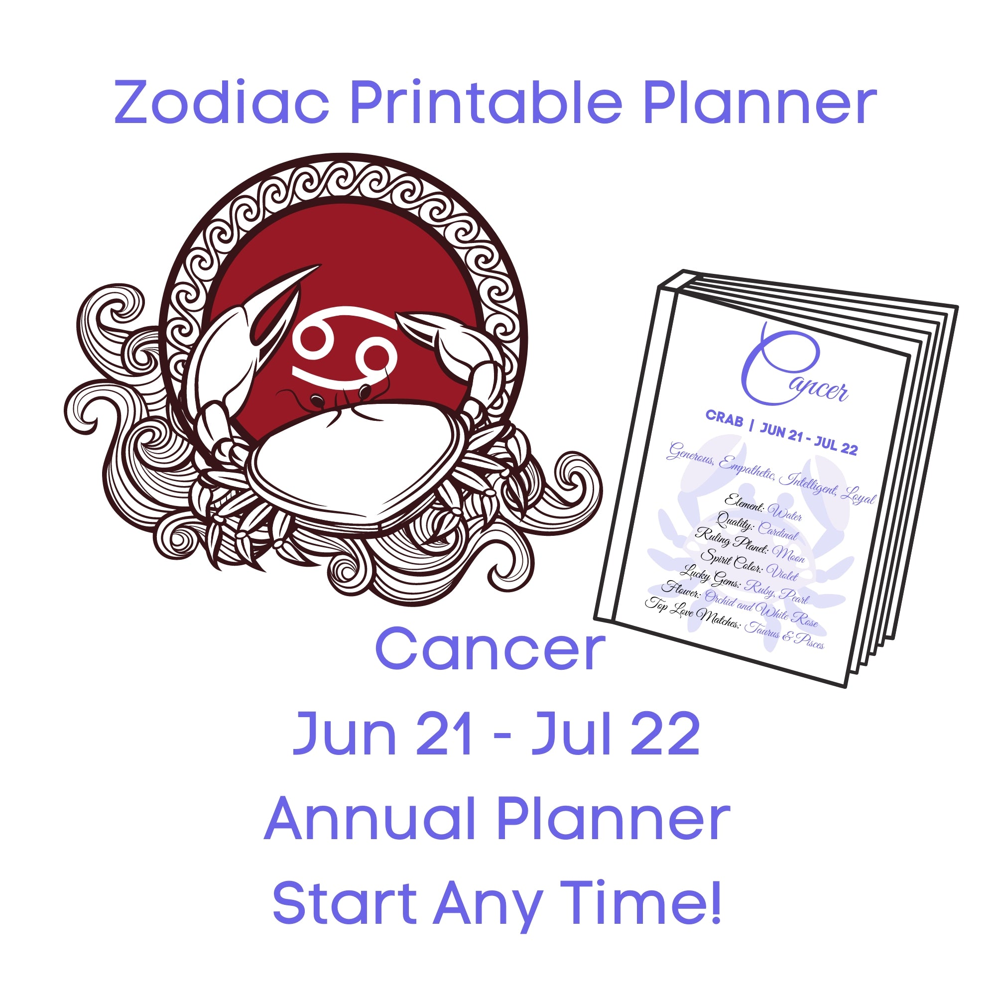 Cancer Zodiac Planner Annual Start Anytime!