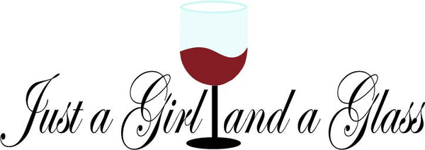 Just a Girl and a Glass Wine SVG