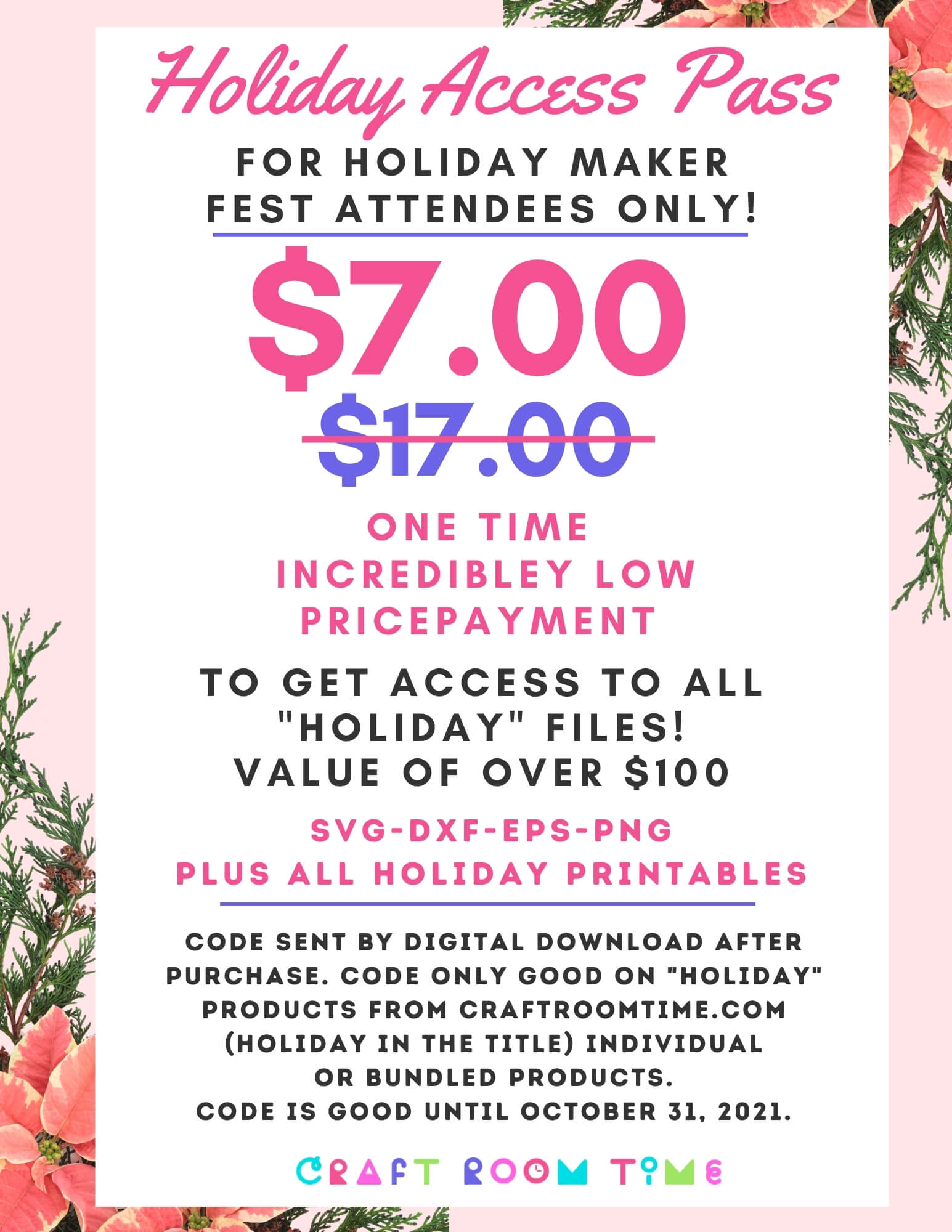 "MAKERFEST Holiday Access Pass - All ""Holiday"" Products for One Price"