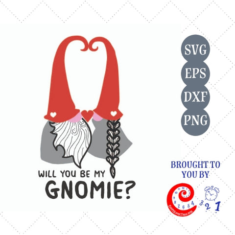 Will You be My Gnomie?