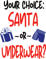 Your Choice Santa or Underwear (SVG, EPS, PNG, JPG, DXF)