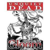 Gloom! Unquiet Dead EN