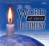 By The Word of Their Testimony - CD Pack