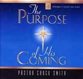 The Purpose of His Coming CD Set by Chuck Smith