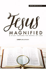 Jesus Magnified - Workbook: