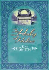 Dwelling In The Holy Of Holies Study Guide