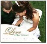 A Love that Lasts by Pastor Chuck Smith - CD